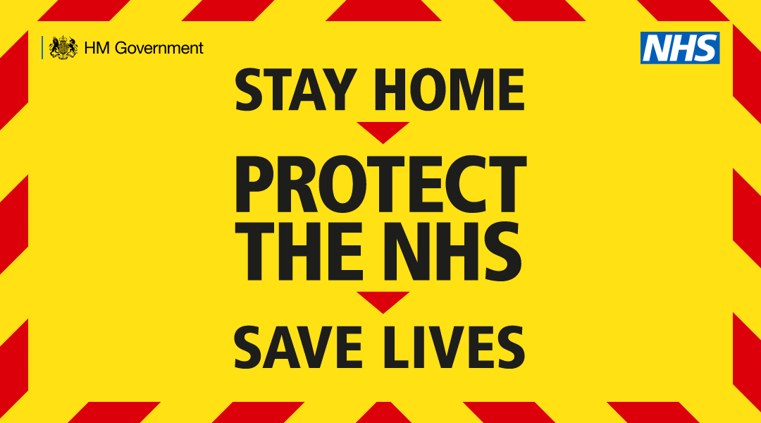 Stay home. Protect the NHS. Save Lives. poster